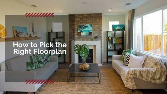 Tips for choosing the right floorplan
