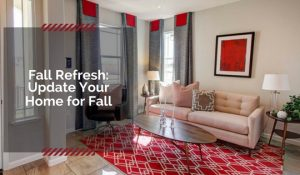Tips for updating home for fall