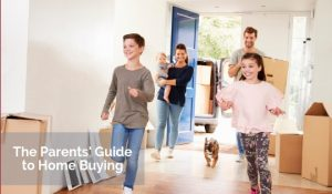 The Parents' Guide to Home Buying