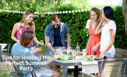 Tips for Hosting the Perfect Summer Party