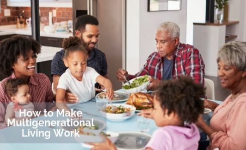 How to Make Multigenerational Living Work